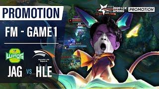 JAG vs HLE | Promotion Final Match Game1 H/L | 2020 LCK Spring