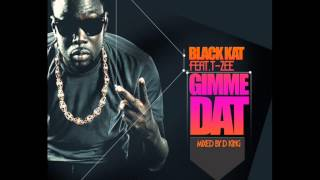 "Black Kat Gh - ""Gimme Dat"" (Chris Brown Cover)"