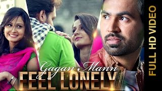 FEEL LONELY  GAGAN MAAN DESI CREW