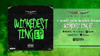 Jamakabi   Wickedest Ting (All Star Remix) FT OG Rootz, Footsie, Big Narstie & Devilman