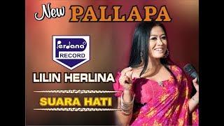 Gambar cover Lilin Herlina - New Pallapa - Suara Hati [Official]