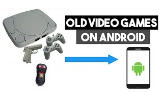 HOW TO: PLAY OLD VIDEO GAMES ON ANDROID PHONE