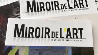 Miroir de l'Art vu par le réalisateur Patrice Velut