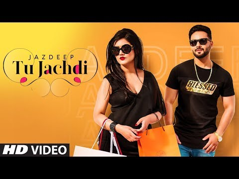 Tu Jachdi: Jazdeep (Full Song) Prince Saggu | Sukh