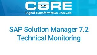 Technical Monitoring with SAP Solution Manager 7.2