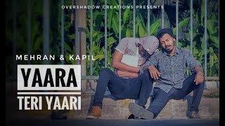 Yaara Teri Yaari - Rahul Jain | Tere Jaisa Yaar Qahan | Yaarana | Mehran & Kapil