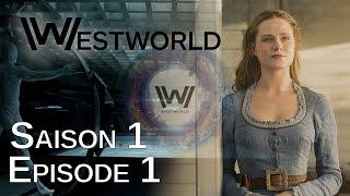 Westworld Saison 1 Episode 1 : Critique du pilote de la série