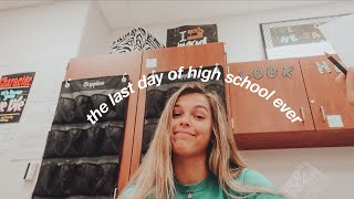 the last day of high school ever (vlog)