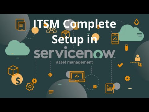 ITSM Complete Setup in Servicenow