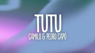 Camilo & Pedro Capó - Tutu (Letra/)