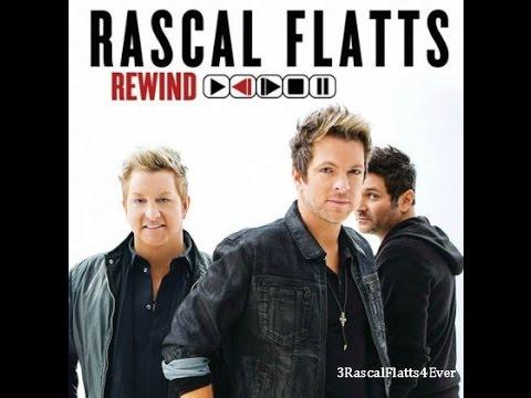 Rewind rascal flatts mp3 download free.