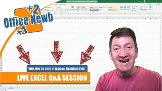 LIVE QA ON MICROSOFT EXCEL - June 24th, 2020