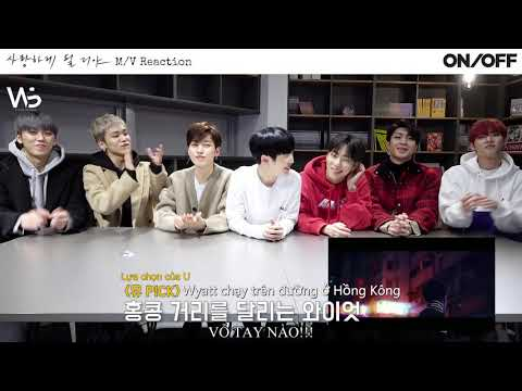 [VIETSUB][W-US Subteam][LIGHTS ON] Ep.32 We Must Love MV ONF's Reaction