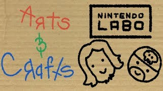 Arts & Crafts With Liam and Matt - Nintendo Labo!