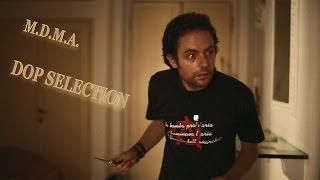 M.D.M.A. - DOP Selection