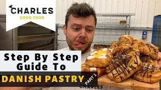 Step By Step Guide To Danish Pastry (part1)