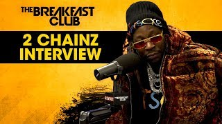 The Breakfast Club - 2 Chainz Talks New Album, LeBron James, Ariana Grande + More