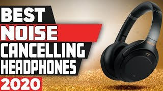 5 Best Noise Cancelling Headphones in 2020
