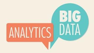 The Explainer: Big Data and Analytics