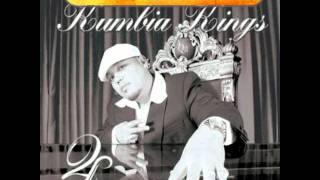 Kumbia Kings    No Tengo Dinero