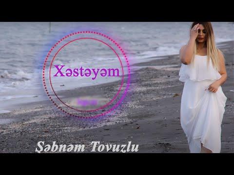 Xesteyem - Most Popular Songs from Azerbaijan