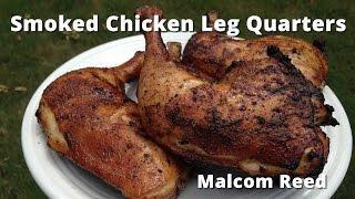 Gambar cover Smoked Chicken Leg Quarters | White Sauce Chicken Leg Quarters with Malcom Reed HowToBBQRight