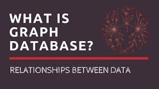What is Graph Database? | When to use Graph Database? | Tech Primers