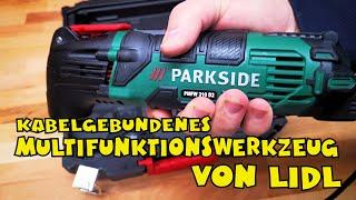 Lidl - PARKSIDE® Multifunktionswerkzeug PMFW 310 D2 - Vorstellung und Einsatz