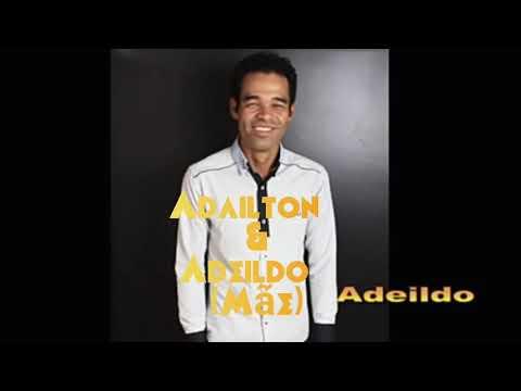 ADAILTON E ADEILDO MÂE