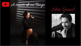 A Través de mi Tango - Fernanda Ghi Interview to Silvio Grand
