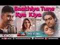 Saathiya Tune Kya Kiya - Recreated | Ft. Samarth Mishra & Shivani Chanana Gupta | 90's Romantic Song