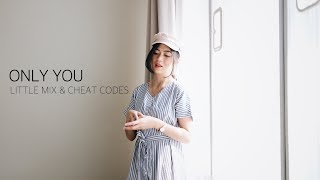 ONLY YOU - LITTLE MIX & CHEAT CODES (Cover by Fiani Adila ft. Nicolaus Hermadi) Video thumbnail