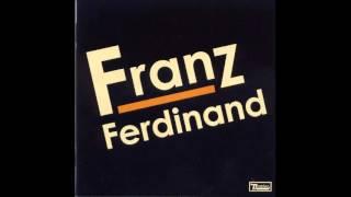 Take Me Out-Franz Ferdinand