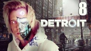 LA REVOLUCIÓN | Detroit Become Human #8