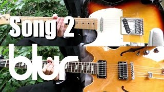 Song 2   Blur ( Guitar Tab Tutorial & Cover )