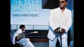 The isley brothers - Just Came Here to Chill