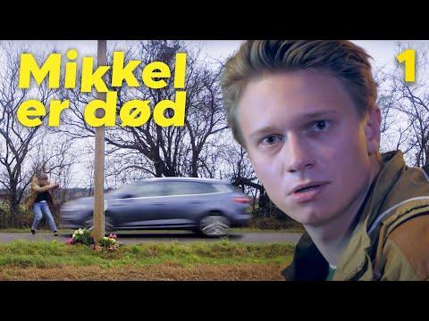 MIKKEL ER DOD - Episode 1