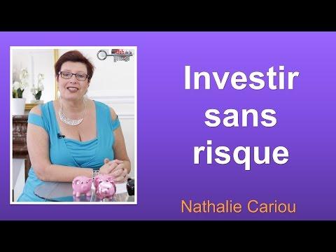 Investir sans risque