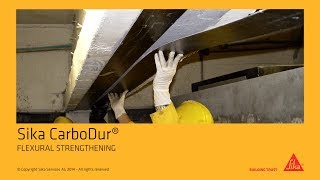 Sika CarboDur® - FLEXURAL STRENGTHENING