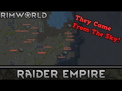 [20] They Came From The Sky!   RimWorld 1.0 Raider Empire