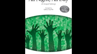 All Night, All Day (3-Part Mixed Choir)  - Arranged by Greg Gilpin