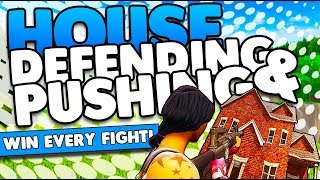 House Defending & Pushing Guide | Win Every Fight! | Tips & Tricks | Fortnite Battle Royale