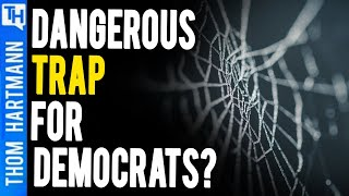 Why Democrats Fall For This Trap Over & Over?