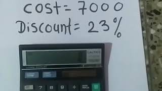 How to calculate original cost after discount value.