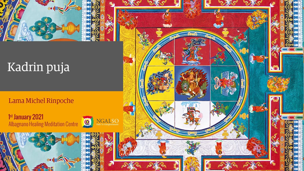 1st January 2021 - Kadrin puja guide by Lama Michel Rinpoche
