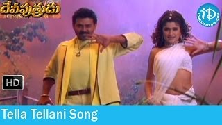 Tella Tellani Song - Devi Putrudu Songs - Venkatesh - Anjala Zaveri - Soundarya - Mani Sharma Songs