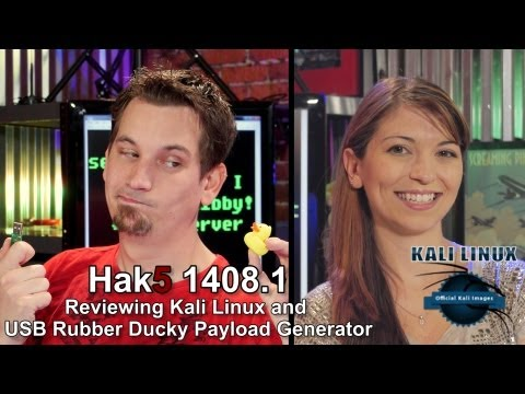 Hak5 1408.1, Reviewing Kali Linux and USB Rubber Ducky Payload Generator