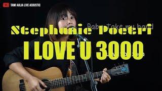 I Love You 3000 Stephanie Poetri ( Tami Aulia ) #lirik