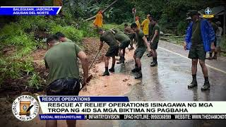 RESCUE AT RELIEF OPERATIONS ISINAGAWA NG MGA TROPA NG 4ID SA MGA BIKTIMA NG BAHA