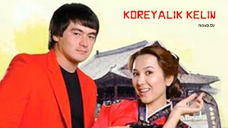 Koreyalik kelin (uzbek kino)   Кореялик келин (узбек кино)